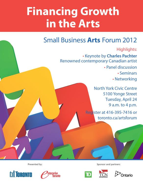 2012 Business Arts Forum Flyer: Financing Growth in the Arts